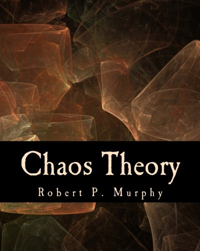 Chaos Theory (Large Print Edition): Two Essays on Market Anarchy