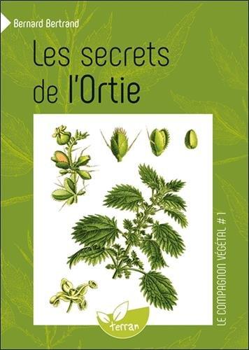 Les secrets de l'Ortie par Bernard Bertrand