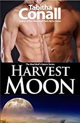 Harvest Moon, An MMF Erotic Romance (A Mad Wolf's Harem Book 1) (English Edition)