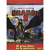 CÓMO ENTRENAR A TU DRAGÓN 2: EL GRAN LIBRO DE LA PELÍCULA