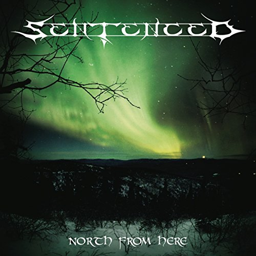 Sentenced: North From Here (Reissue+Bonus) (Audio CD)