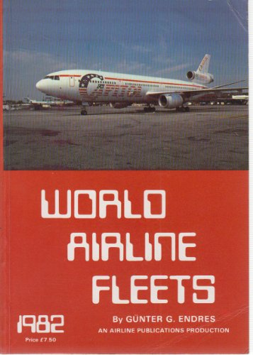 world-airline-fleets-1982-incorporating-north-american-airline-fleets