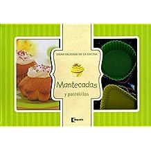 Mantecadas y Pastelillos / Cupcakes and pastries (Ideas Valiosas En La Cocina / Valuable Ideas in the Kitchen)
