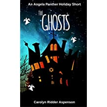 The Ghosts: An Angela Panther Holiday Short (The Angela Panther Mystery Series)