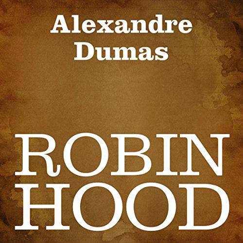Robin Hood | Alexandre Dumas