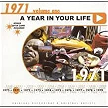 A Year in Your Life: 1971, Vol. 1