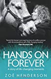 Hands On Forever: A story of life-changing moments