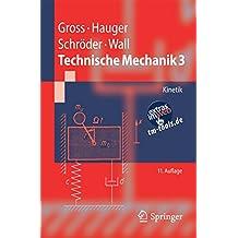 Technische Mechanik 3: Kinetik (Springer-Lehrbuch)