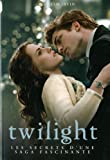 Twilight : Les secrets d'une saga fascinante