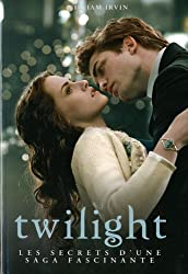 Twilight : Les secrets d'une saga fascinante