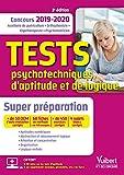 Tests psychotechniques, d'aptitude et de logique - Concours Auxiliaire de puériculture (AP), orthophoniste, ergothérapeute et psychomotricien 2019-2020 - Super préparation en 2 mois avec Tutos offerts