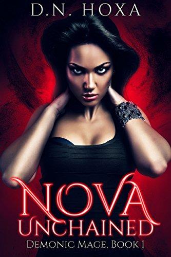 Nova Unchained (Demonic Mage Book 1)