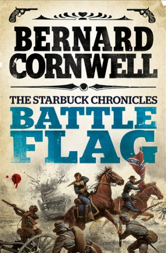 Battle Flag (The Starbuck Chronicles Book 3) (English Edition) por Bernard Cornwell