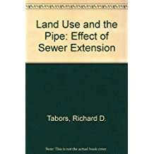 Land Use and the Pipe: Effect of Sewer Extension
