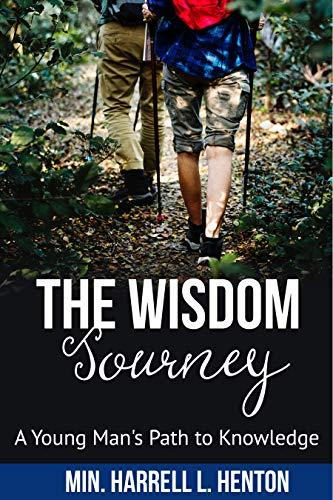 The Wisdom Journey di Harrell L. Henton