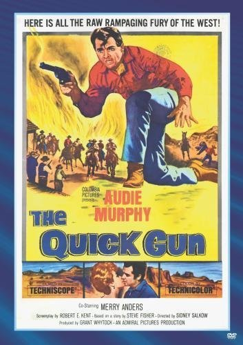 The Quick Gun by Audie Murphy