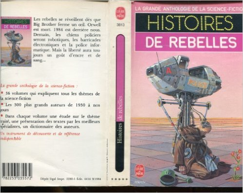 Histoires de rebelles de George Albee,Ray Bradbury,C-M Kornbluth ( 1984 )