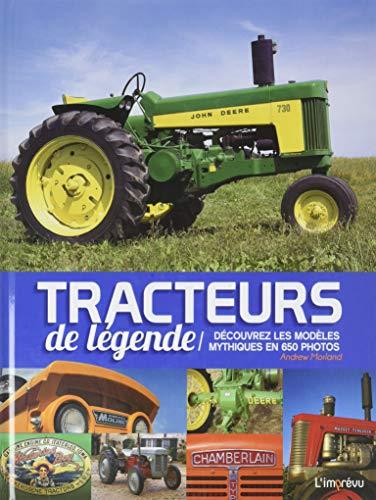 Tracteurs de légende : Découvrez les modèles mythiques en 650 photos