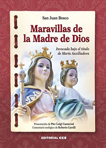 Maravillas de la Madre de Dios (Cuadernos María Auxiliadora) por San) Juan Bosco Occhiena