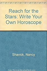 Reach for the Stars: Write Your Own Horoscope
