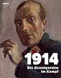1914 Die Avantgarden im Kampf: Kat. Bundeskunsthalle Bonn