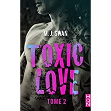 Toxic Love - tome 2 (HQN)