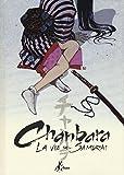 Chanbara. La via del samurai
