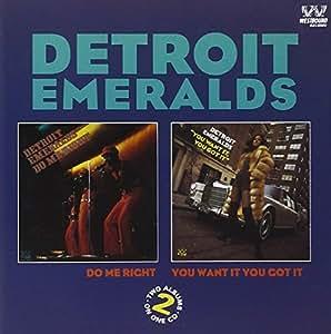 Detroit Emeralds Do Me Right