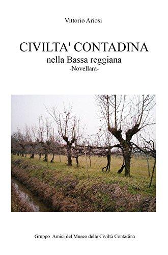 Civilt contadina nella Bassa reggiana. Novellara
