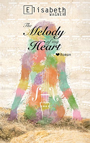 The melody of my heart