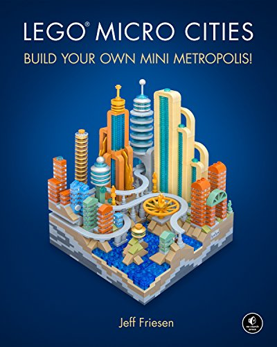 LEGO Micro Cities: Build Your Own Mini Metropolis! por Jeff Friesen
