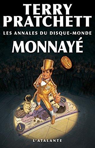 Les annales du disque monde (32) : Monnayé