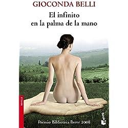 El infinito en la palma de la mano (Novela y Relatos) Premio Biblioteca Breve 2008