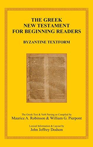the-greek-new-testament-for-beginning-readers-byzantine-textform-2016-verb-parsing-englisch