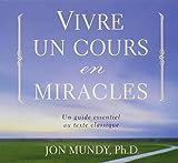 Vivre un cours en miracles - Livre audio 2 CD