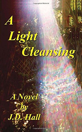 A Light Cleansing by J D Hall (2016-06-03)