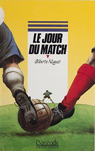 Le Jour du match