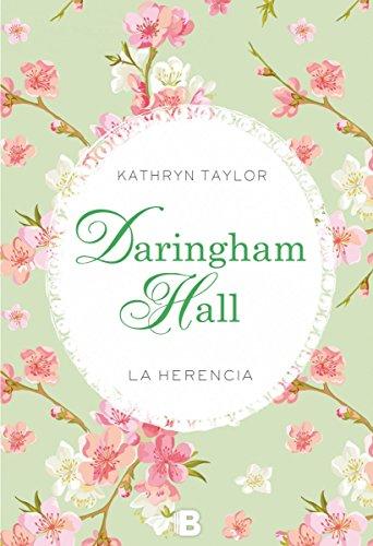 Daringham Hall. La herencia (Trilogía Daringham Hall 1) (Grandes novelas)