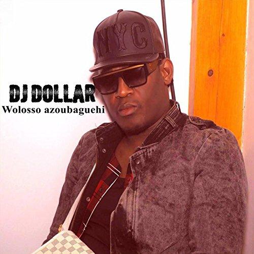 gratuitement dollar dj wolosso