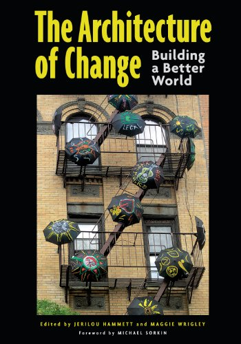 The Architecture of Change: Building a Better World (English ...