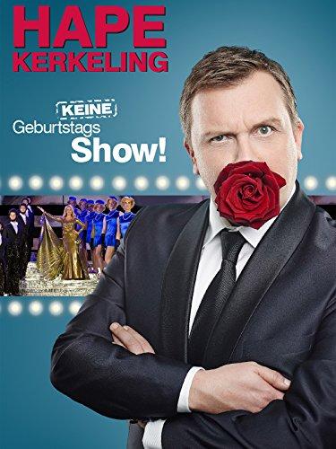 Hape Kerkeling - Keine Geburtstagsshow!