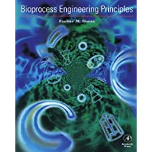 Bioprocess Engineering Principles by Pauline M. Doran (1995-04-03)