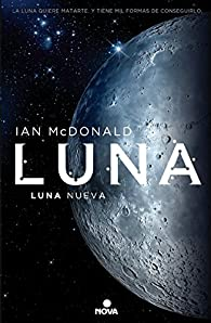 Luna nueva par Ian McDonald