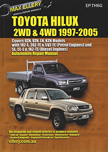 Toyota Hilux: 2WD & 4WD 1997-2005 (Max Ellery's Vehicle Repair Manuals)
