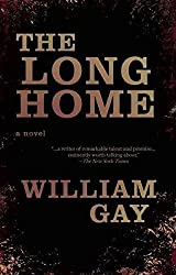[(The Long Home)] [By (author) William Gay] published on (September, 2015)