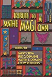 Tribute to a Mathemagician -