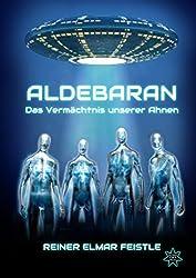 Aldebaran: Das Vermächtnis unserer Ahnen
