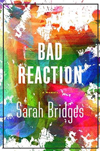A Bad Reaction: A Memoir (English Edition)