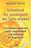 Schwebend die Leichtigkeit des Seins erleben (Amazon.de)