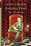 Artemis Fowl - Der Geheimcode: Der dritte Roman (Ein Artemis-Fowl-Roman, Band 3)